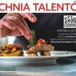 "Program ""Kuchnia Talentów"""